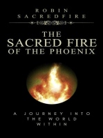 The Sacred Fire of the Phoenix