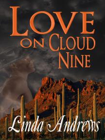 Love on Cloud Nine
