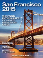 San Francisco - 2015 (The Food Enthusiast's Complete Restaurant Guide)