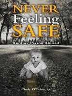 Never Feeling Safe