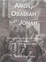 Amos, Obadiah and Jonah
