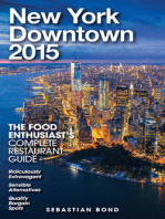 New York / Downtown - 2015 (The Food Enthusiast's Complete Restaurant Guide)