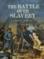 The Battle over Slavery
