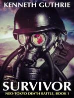 Survivor (Neo-Tokyo Death Battle, Book 1)