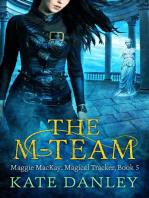 The M-Team
