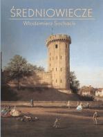Średniowiecze. Kompendium wiedzy historycznej