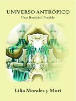 Universo Antrópico: Una Realidad Posible