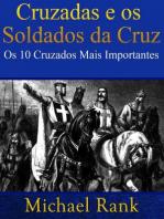Cruzadas E Os Soldados Da Cruz
