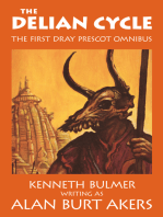 The Delian Cycle [The first Dray Prescot omnibus]