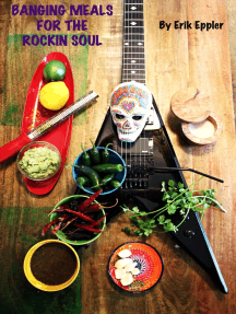 Banging Meals for the Rockin Soul