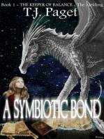A Symbiotic Bond