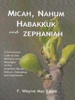 Micah, Nahum, Habakkuk and Zephaniah