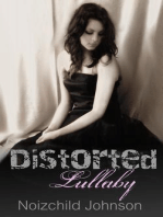 Distorted Lullaby