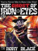 Iron Eyes 8