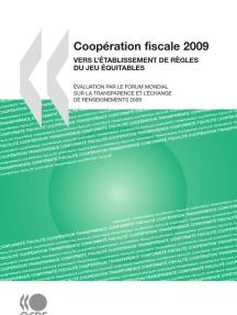 Coopération fiscale 2009 : Vers l'établissement de règles du jeu équitables: