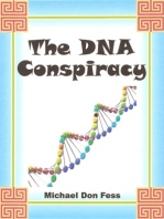 The DNA Conspiracy