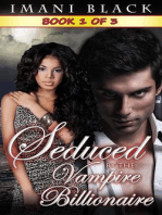 Seduced by the Vampire Billionaire - Book 1 (Seduced by the Vampire Billionaire (The Vampire Billionaire Romance Series 1), #1)