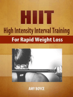 HIIT: High Intensity Interval Training for Rapid Weight Loss
