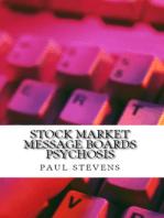 Stock Market Message Boards Psychosis
