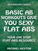 Basic Ab Workouts Give You Sexy Flat Abs (Ab Exercises Series)