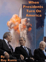 When Presidents Turn On America