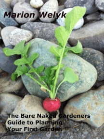The Bare Naked Gardener's Guide to Planning Your First Garden