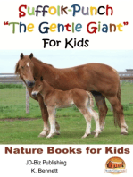 """Suffolk-Punch """"The Gentle Giant"""" For Kids"""