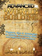 Advanced Worldbuilding - a Creative Writing Guide