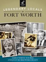 Legendary Locals of Fort Worth
