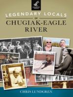 Legendary Locals of Chugiak-Eagle River