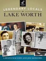 Legendary Locals of Lake Worth