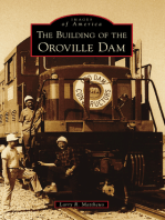 The Building of the Oroville Dam