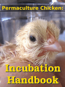 Permaculture Chicken: Incubation Handbook: Permaculture Chicken, #1