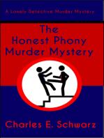 The Honest Phony Murder Mystery
