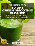 10 Day Green Smoothie Cleanse :A Box Set of 100+ Recipes For A Healthier You Now!