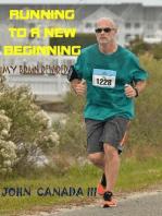 Running to a New Beginning