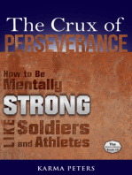The Crux of Perseverance