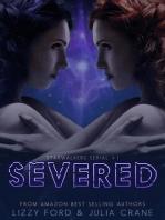 Severed (Starwalkers Serial, #1)