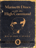 Marinetti Dines with the High Command