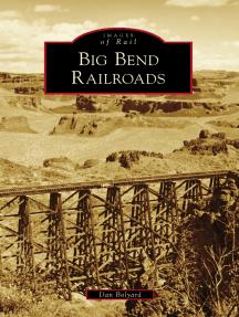 Big Bend Railroads