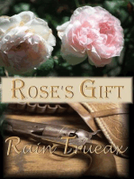 Rose's Gift