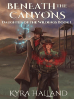 Beneath the Canyons