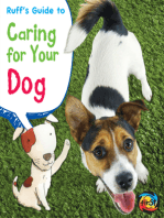 Ruff's Guide to Caring for Your Dog