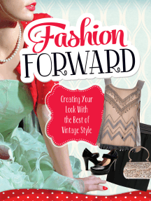 Fashion Forward: Creating Your Look With the Best of Vintage Style