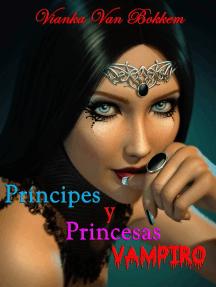 Príncipes Y Princesas Vampiro