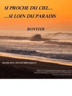 Si Proche Du Ciel… Si Loin Du Paradis
