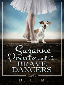 Suzanne Pointe and the Brave Dancers