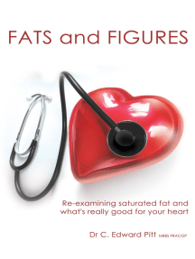 Fats And Figures: Re-Examining Saturated Fat And What's Really Good For Your Heart