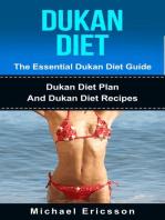 Dukan Diet - The Essential Dukan Diet Guide