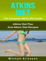 Atkins Diet - The Complete Atkins Diet Guide